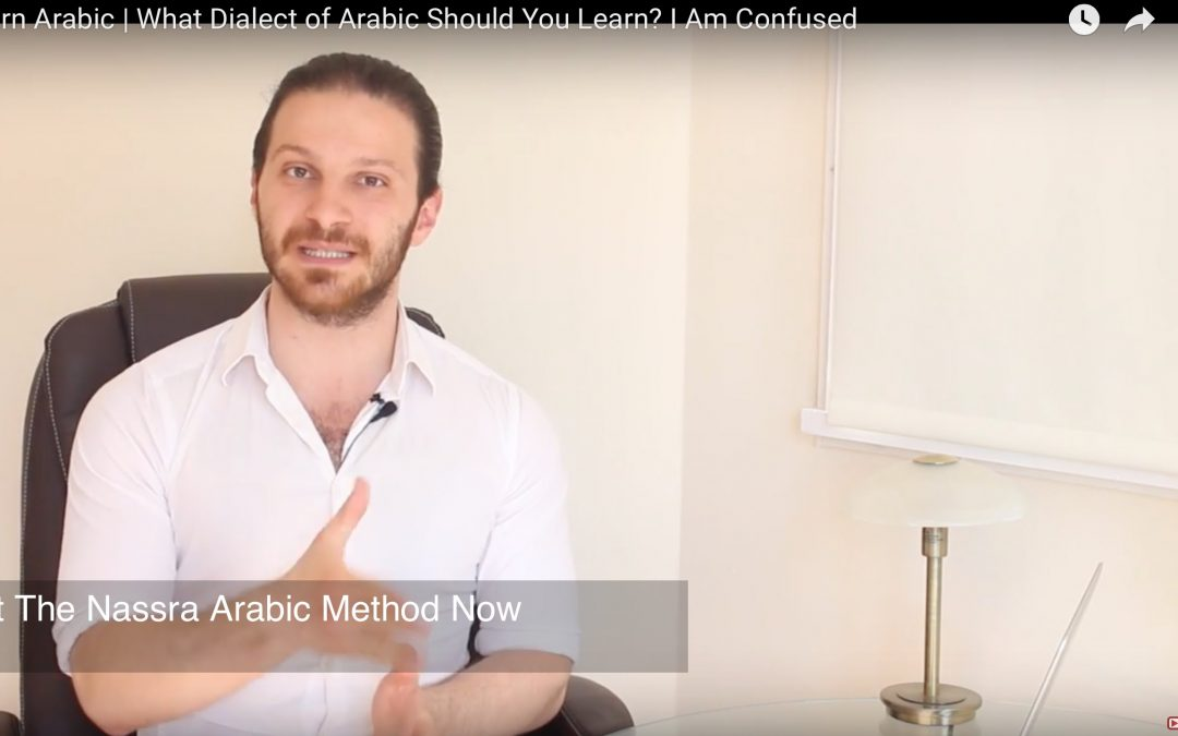 What Dialect of Arabic Should I Learn? I Am Confused